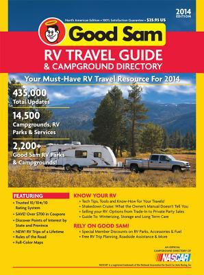 Good Sam 2014 North American RV Travel Guide & Campground Directory