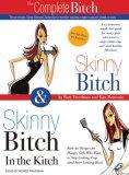 Skinny Bitch & Skinn...