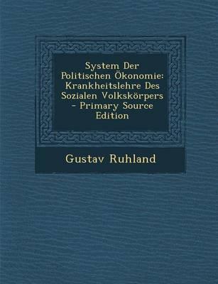 System Der Politischen Okonomie