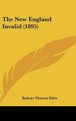The New England Invalid (1895)