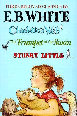 Charlotte's Web, Stuart Little, the Trumpet of the Swan