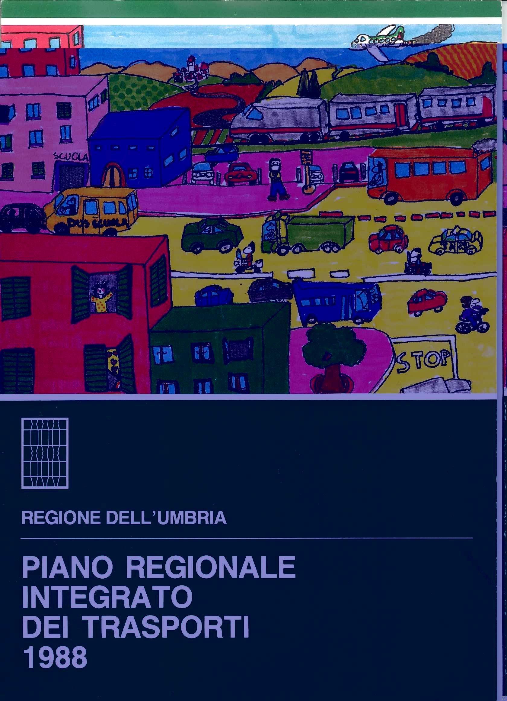 Piano regionale integrato dei trasporti 1988: adottato con D.G.R. n. 1224 del 28/02/1989
