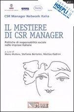 Il mestiere di CSR manager. Politiche di responsabilità sociale nelle imprese italiane