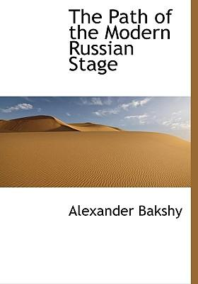 The Path of the Modern Russian Stage