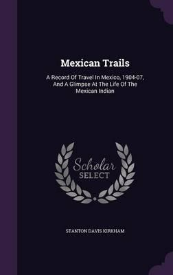 Mexican Trails