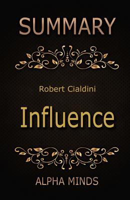 Summary of Influence by Robert Cialdini