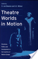 Theatre Worlds in Motion