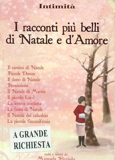 I racconti più belli di Natale e d'Amore