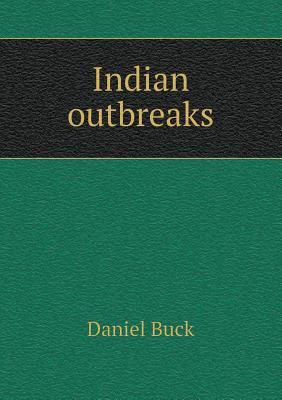 Indian Outbreaks