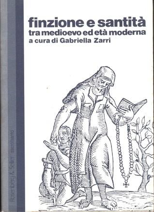 Finzione e santità tra Medioevo ed età moderna
