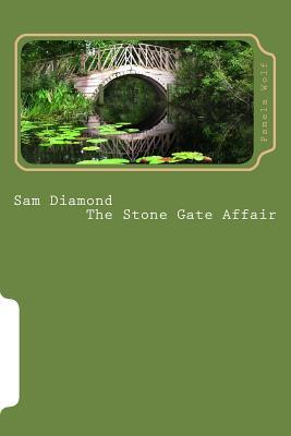 Sam Diamond the Stone Gate Affair