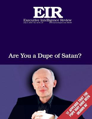 Are You a Dupe of Satan?