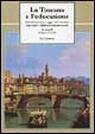 La Toscana e l'educazione dal Settecento a oggi