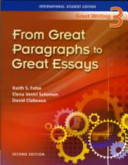 GREAT WRITING. 3: FROM GREAT PARAGRAPHS TO GREAT ESSAYS(SECOND EDITION