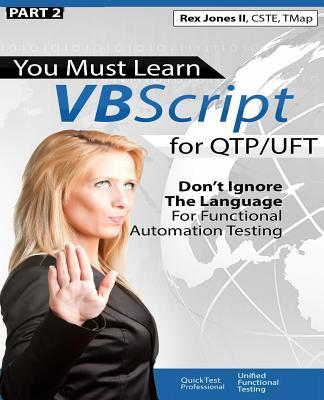 You Must Learn Vbscript for Qtp/Uft