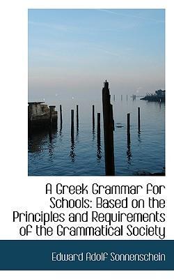 A Greek Grammar for Schools
