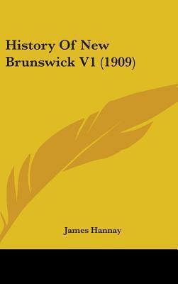 History of New Brunswick V1 (1909)