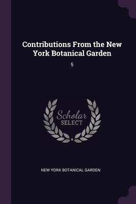 Contributions from the New York Botanical Garden