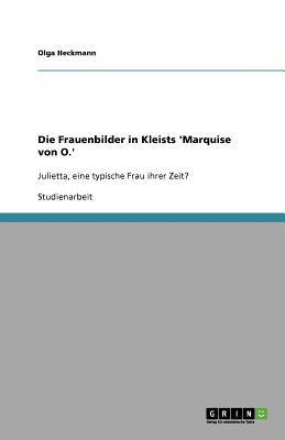 Die Frauenbilder in Kleists 'Marquise von O.'