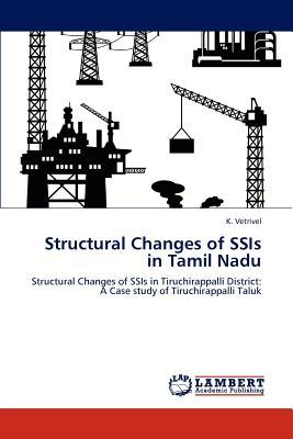 Structural Changes of SSIs in Tamil Nadu