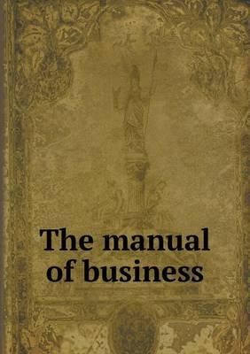 The Manual of Business