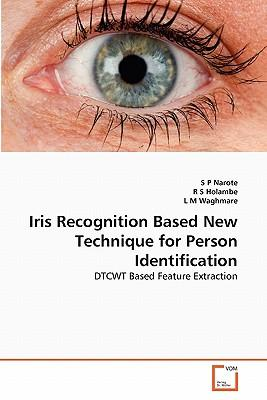 Iris Recognition Based New Technique for Person Identification