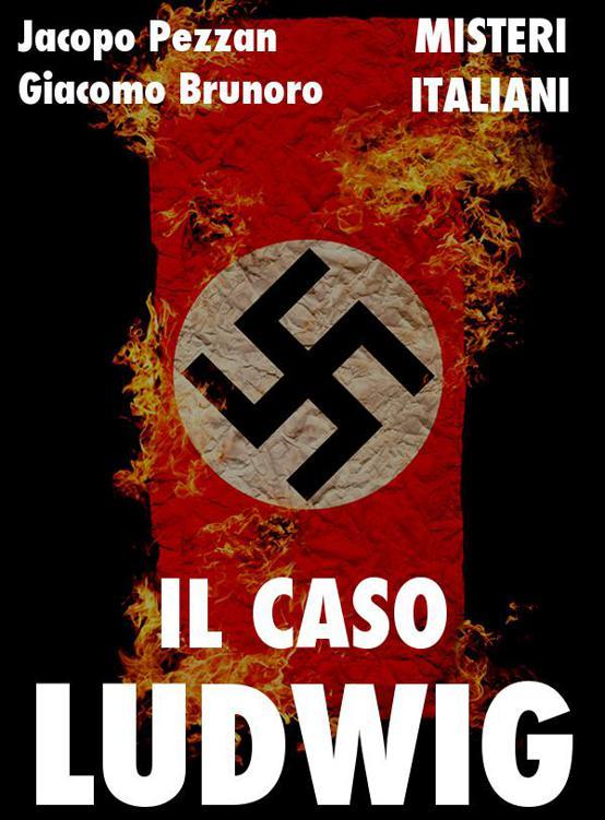 Il caso Ludwig: follia neonazista a nordest