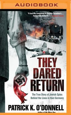 They Dared Return