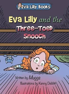 Eva Lilly and the Three-Toed Snooch