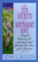 Ten Secrets of Abundant Love