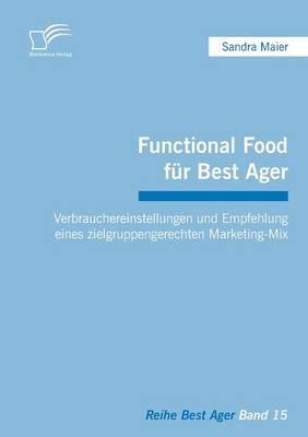 Functional Food für Best Ager