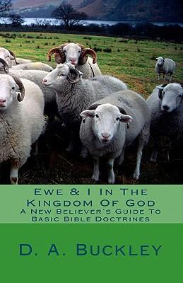 Ewe & I in the Kingdom of God