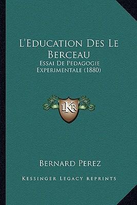 L'Education Des Le B...