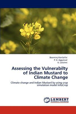 Assessing the Vulnerabilty of Indian Mustard to Climate Change