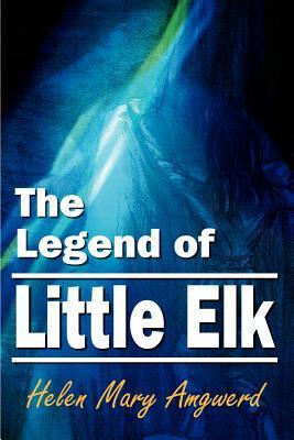 The Legend of Little Elk
