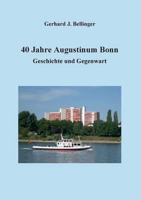 40 Jahre Augustinum ...