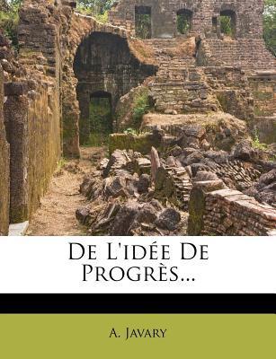 de L'Idee de Progres...