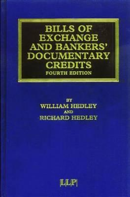 Bills of Exchange and Bankers' Documentary Credits