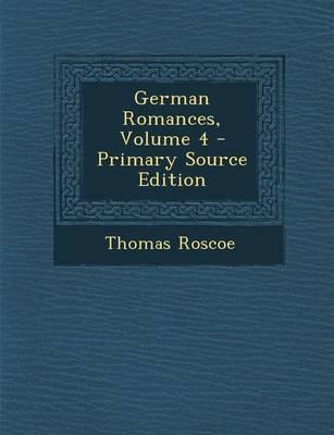 German Romances, Volume 4