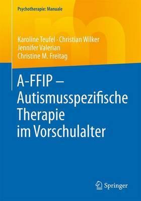 A-ffip Autismusspezifische Therapie Im Vorschulalter + Ereference