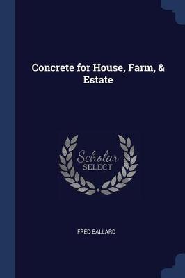 Concrete for House, Farm, & Estate