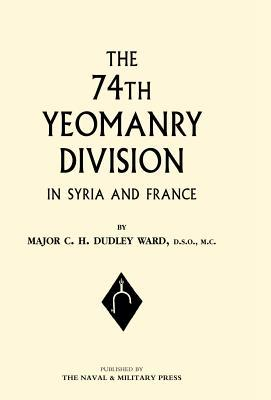 74th Yeomanry Division in Syria and France