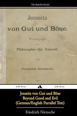 Jenseits von Gut und Böse/Beyond Good and Evil (German/English Bilingual Text)