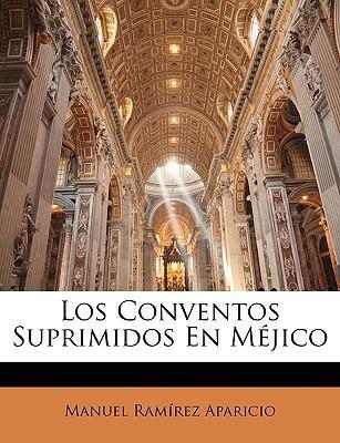 Conventos Suprimidos En Mjico
