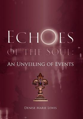 Echoes of the Soul
