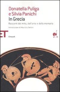 In Grecia. Racconti dal mito, dall'arte e dalla memoria