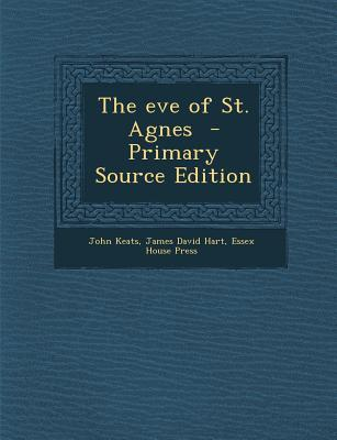 The Eve of St. Agnes...
