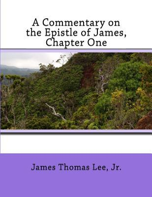 A Commentary on the Epistle of James, Chapter One