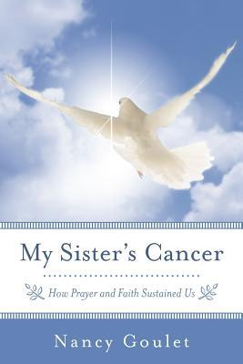 My Sister's Cancer