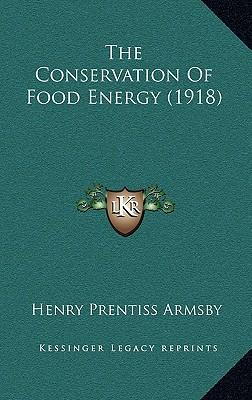 The Conservation of Food Energy (1918)